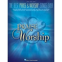 The Best Praise & Worship Songs Ever Songbook
