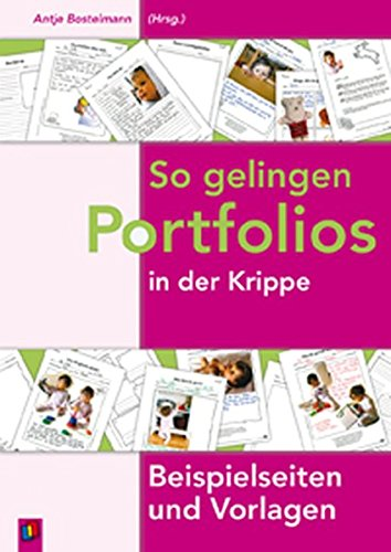 So gelingen Portfolios in der Krippe: Beispielseiten und Vorlagen