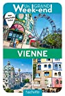 Guide Un Grand Week-end à Vienne par Guide Un Grand Week-end
