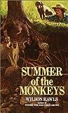 Summer of the Monkeys (Bantam Starfire Books) by Rawls, Wilson (1992) Paperback