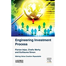 Engineering Investment Process - 1st Edition - ISBN: 9781785481628
