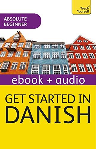 Get Started in Danish Absolute Beginner Course: Enhanced Edition (English Edition) por Dorte Nielsen Al-Gailani
