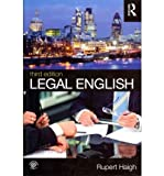 [(Legal English)] [ By (author) Rupert Haigh ] [April, 2012]