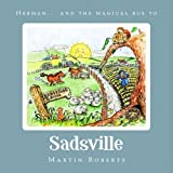 Herman and the Magical Bus to.SADSVILLE (The Villes)
