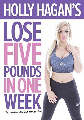 Holly Hagan's Lose 5 Pounds in One Week