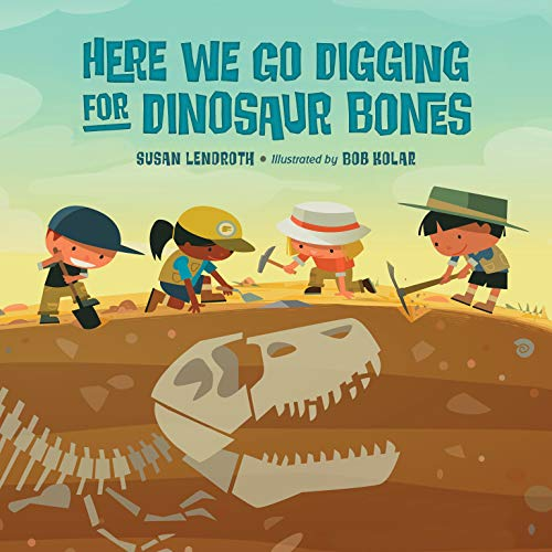 Here We Go Digging for Dinosaur Bones (English Edition)