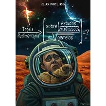 TEORIA RUDIMENTARIA SOBRE ESTADOS ENTRELAZADOS Y GEMELOS: La cuestión Schrödinger (Ciencia Ficción sobre Marte) (Spanish Edition)