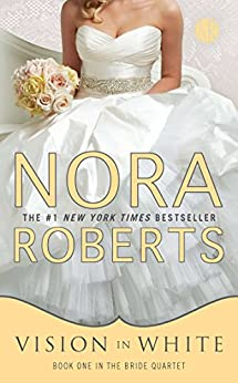Vision In White (Bride Quartet) di [Roberts, Nora]