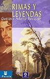 Rimas y Leyendas (Clasicos de La Literatura) by Gustavo Adolfo Becquer (2001-01-01)