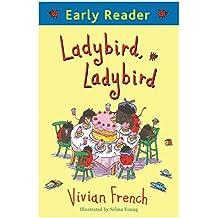 Early Reader: Ladybird, Ladybird (English Edition)