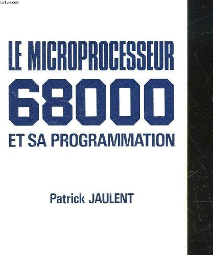 LE MICROPROCESSEUR 68000 ET SA PROGRAMMATION