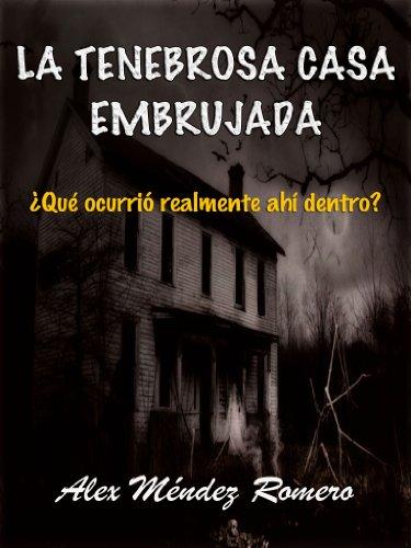 Portada del libro La tenebrosa Casa Embrujada