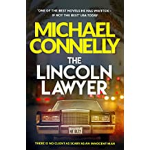 The Lincoln Lawyer: A Richard and Judy bestseller (Mickey Haller Series Book 1)