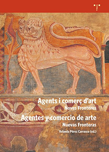 Agents i comerç d´art (Agentes y comercio de arte) por Elena Roseras Carcedo