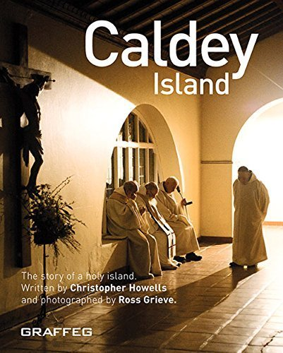Caldey Island: The Story of a Holy Island by Chris Howells (2010-06-01)
