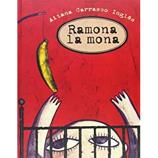 Ramona la mona (Spanish Edition) by Carrasco Inglés Aitana (2006-03-30)