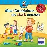 MAX-Geschichten, die stark machen: Sechs Geschichten zum Anschauen und Vorlesen in einem Band (LESEMAUS Sonderbände)