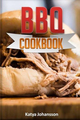 BBQ Cookbook: Top 35 BBQ Recipes