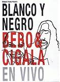 Bebo & Cigala - Blanco Y Negro - En Vivo [USA] [DVD]