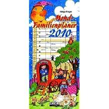 Mond Familienplaner 2010: Für bis zu 6 Personen - Wandkalender mit Illustrationen von Gisela Dürr