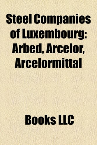 steel-companies-of-luxembourg-arbed-arcelor-arcelormittal