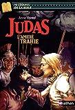 Judas : L'amitié trahie