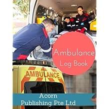 Ambulance Log Book
