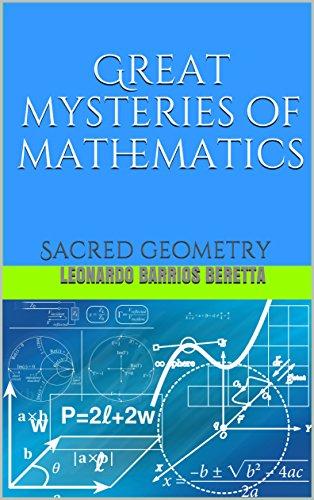 Great mysteries of mathematics: Sacred geometry (English Edition)