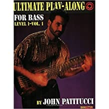 Ultimate Play-Along for Bass: Level 1 (Ultimate Play-along Series)