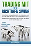 Trading mit dem richtigen Swing
