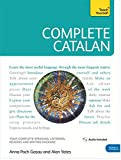 Complete Catalan Beginner to Intermediate Course: (Book and Audio Support) (Teach Yourself Complete)