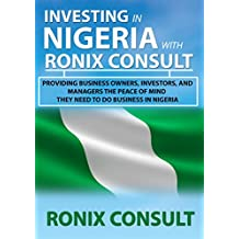 INVESTING IN NIGERIA WITH RONIX CONSULT