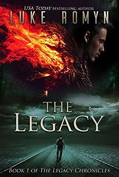 The Legacy (The Legacy Chronicles Book 1) (English Edition) di [Romyn, Luke]