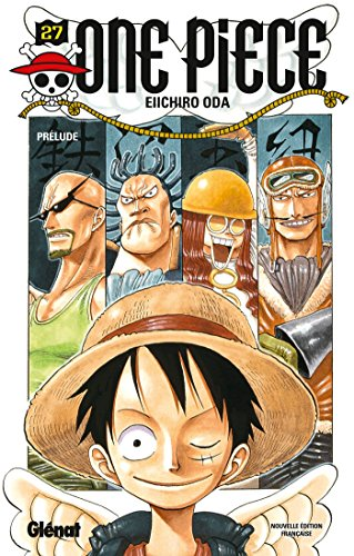 One Piece - Édition originale - Tome 27 : Prélude