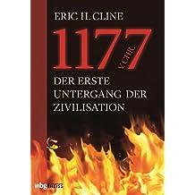 1177 v.Chr.: Der erste Untergang der Zivilisation