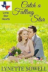 Catch A Falling Star (Lone Star Hearts Book 1)