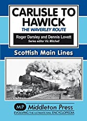 Carlisle to Hawick: The Waverley Route (Scml)
