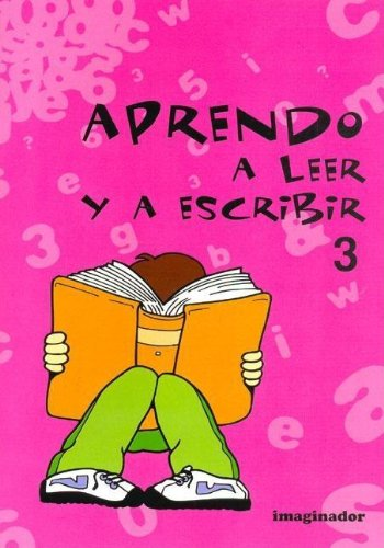 Aprendo a leer y a escribir 3/Learn to read and write por Graciela S. De Vicenti