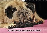 Alles Mops-Kalender 2018 (Wandkalender 2018 DIN A4 quer): Wunderbare Mopsmotive (Monatskalender, 14 Seiten ) (CALVENDO Tiere) [Kalender] [Apr 16, 2017] Hofmann, Sonja