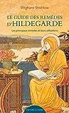 Les remèdes d'Hildegarde von Bingen de A à Z