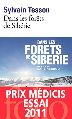 Dans les forêts de Sibérie: Février - Juillet 2010 (Folio) par Sylvain Tesson