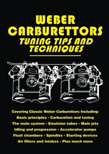 [(Weber Carburettors Tuning Tips and Techniques)] [Author: John Passini] published on (November, 2008)