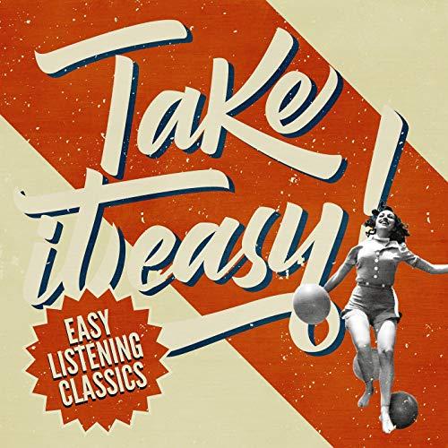 Take it Easy! Easy Listening C...