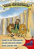 Bibelgeschichten: Daniel in der Löwengrube, Joseph und seine Brüder, Jonas und der Wal