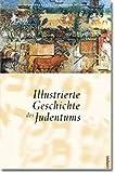 Illustrierte Geschichte des Judentums -