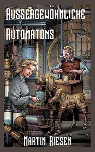 Aussergewöhnliche Automatons: Steamforged Empires 1