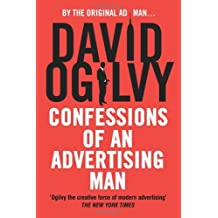 Confessions of an Advertising Man by David Ogilvy (2004-08-01)