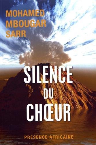 Silence du choeur : roman