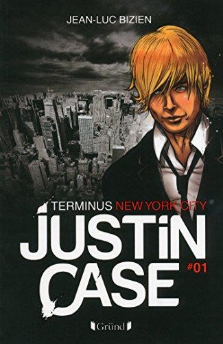 Justin Case, tome 1 - Terminus New York City: 01 par Jean-Luc BIZIEN