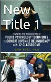 JUVENILE DELINQUENCY | THEORIES AND RISK FACTORS – PT. 5